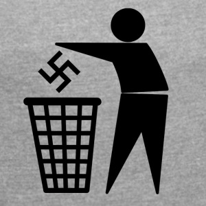 Nazis in the bin - Women's T-shirt with rolled up sleeves