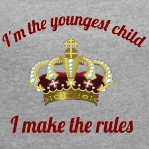youngest child - Women's T-shirt with rolled up sleeves