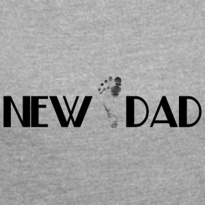 New Dad - Dame T-shirt med rulleærmer