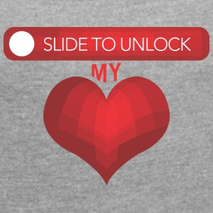 Slide to unlock my heart - Frauen T-Shirt mit gerollten Ärmeln
