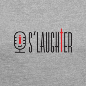S laughter A 2000 - Women's T-shirt with rolled up sleeves