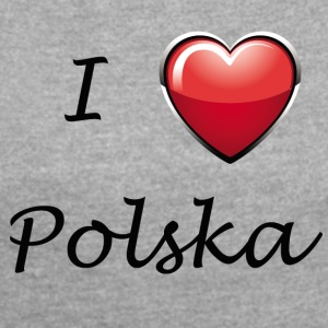 Poland Polska Love love - Women's T-shirt with rolled up sleeves