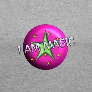 I AM magic2 - Dame T-shirt med rulleærmer