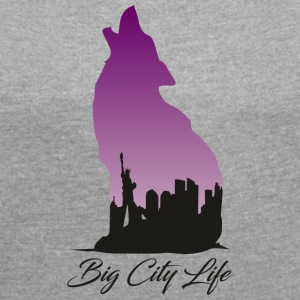 Wolf in New York Design - Big City Life - Women's T-shirt with rolled up sleeves
