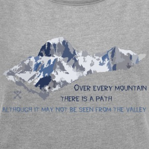 Over all the mountains ... - Women's T-shirt with rolled up sleeves