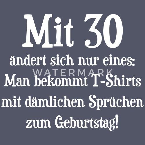 069ce542b12a78 Dämliche Sprüche 30. Geburtstag Frauen T-Shirt mit gerollten Ärmeln ...