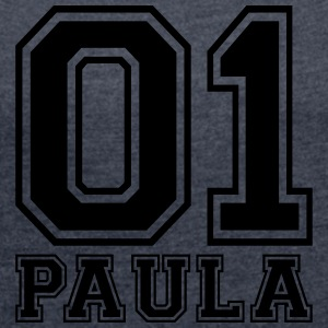 Paula - Name - Women's T-shirt with rolled up sleeves