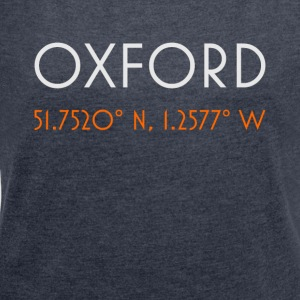 Oxford England minimalist coordinates - Women's T-shirt with rolled up sleeves
