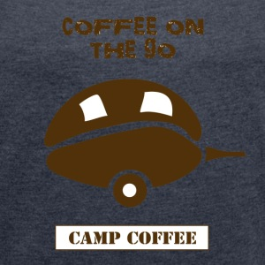 Coffee on the go - Women's T-shirt with rolled up sleeves