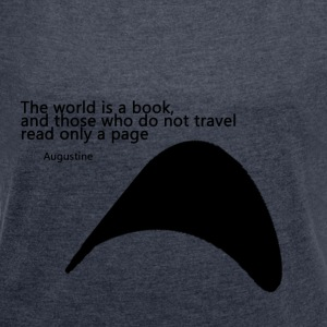 Travel_Quote_copy - Dame T-shirt med rulleærmer