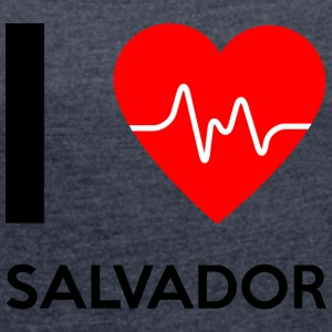 I Love Salvador - I love Salvador - Women's T-shirt with rolled up sleeves