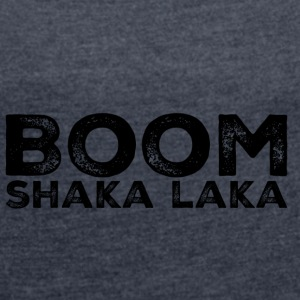 BOOM - Women's T-shirt with rolled up sleeves