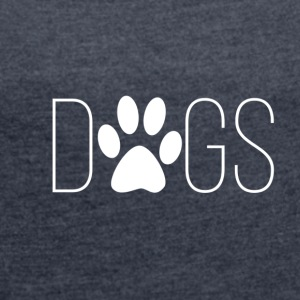 Dogs - Women's T-shirt with rolled up sleeves