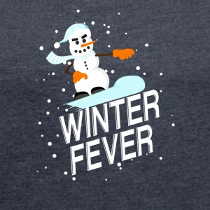 Winter Fever - Women's T-shirt with rolled up sleeves