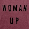 Woman Up - Women's T-shirt with rolled up sleeves