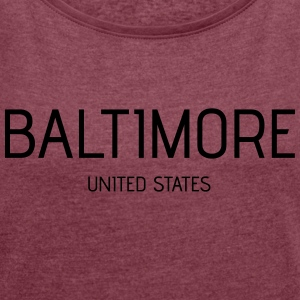 Baltimore - Women's T-shirt with rolled up sleeves