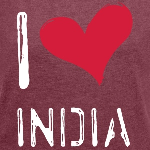 I love India - Women's T-shirt with rolled up sleeves