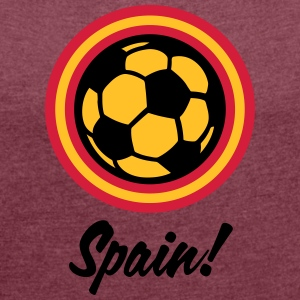 Spain Football Emblem - Women's T-shirt with rolled up sleeves