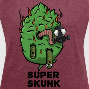 Super Skunk Marijuana Bud - Women's T-shirt with rolled up sleeves