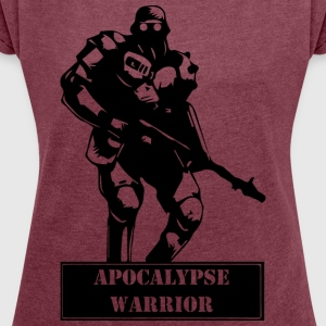 Apocalypse Warrior 2 - Women's T-shirt with rolled up sleeves