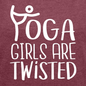 YOGA girls are twisted - Women's T-shirt with rolled up sleeves