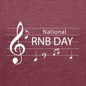 RNB Day - Nationl RNB - Frauen T-Shirt mit gerollten Ärmeln
