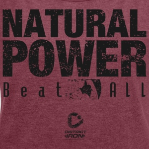 DISTRICT IRON - NATURAL POWER - Women's T-shirt with rolled up sleeves