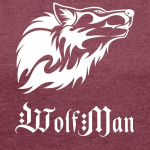 wolfman wite - Women's T-shirt with rolled up sleeves