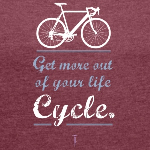 Bicycle motivation Sportbike road mountain bike bmx more - Women's T-shirt with rolled up sleeves