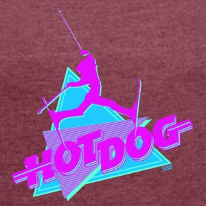 Hot Dog The Movie - Women's T-shirt with rolled up sleeves