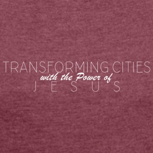 TransformingCities - Women's T-shirt with rolled up sleeves