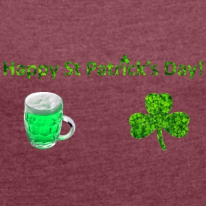 Happy St Patricks Day - Frauen T-Shirt mit gerollten Ärmeln