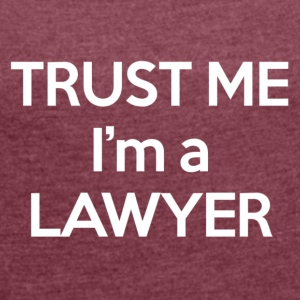 Lawyer - White Edition - Women's T-shirt with rolled up sleeves