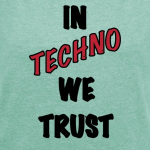 IN TECHNO WE TRUST - Maglietta da donna con risvolti