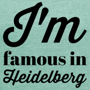 In the famous in heidelberg - Women's T-shirt with rolled up sleeves