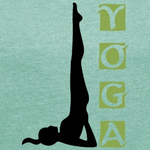 Yoga Shoulder Stand - Women's T-shirt with rolled up sleeves