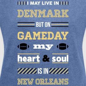 I may live in Denmark... (New Orleans edition) - Dame T-shirt med rulleærmer