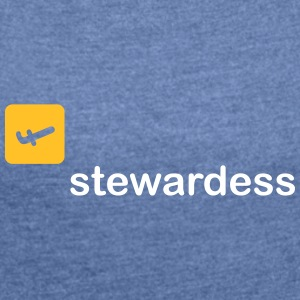 Stewardess - Women's T-shirt with rolled up sleeves