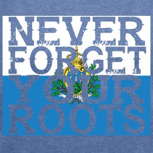 never forget roots home San Marino - Women's T-shirt with rolled up sleeves