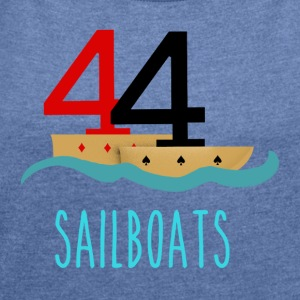Poker 44 Sailboats - Women's T-shirt with rolled up sleeves