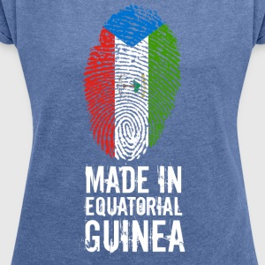 Made In Equatorial Guinea / Equatorial Guinea - Women's T-shirt with rolled up sleeves