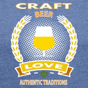 CRAFT BEER LOVE - Women's T-shirt with rolled up sleeves