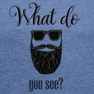 What do you see? - Camiseta con manga enrollada mujer
