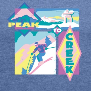 Peak to creek - Women's T-shirt with rolled up sleeves