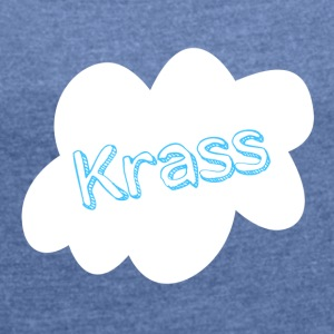 crass cloud - Women's T-shirt with rolled up sleeves