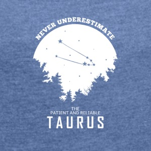 Taurus Zodiac Horoscope Gift - Women's T-shirt with rolled up sleeves