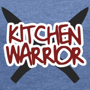 Cook / Chef: Kitchen Warrior - T-shirt med upprullade ärmar dam