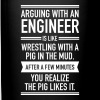 Arguing With An Engineer... - Enfärgad mugg