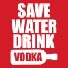 Alcohol Fun Shirt - Save water drink Vodka - Men's Slim Fit T-Shirt