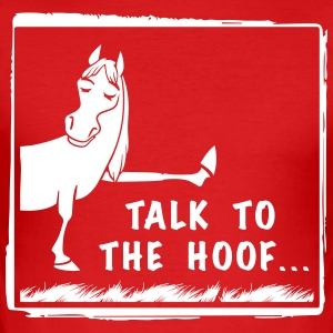 Talk to the Hoof shirt. - Men's Slim Fit T-Shirt
